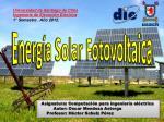 Universidad de Santiago de Chile Ingeniería de Ejecución Eléctrica 1° Semestre . Año 2012.