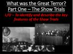What was the Great Terror?  Part One – The Show Trials