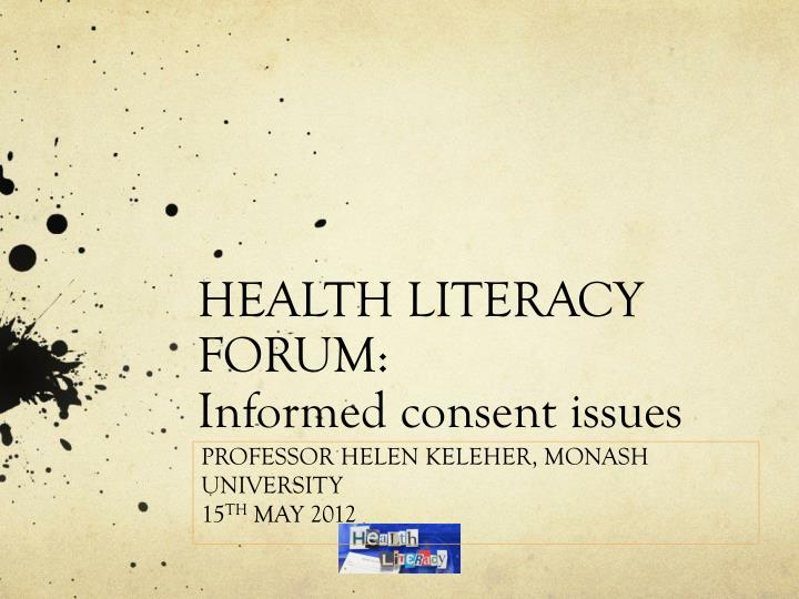 health literacy forum informed consent issues n.