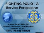 FIGHTING POLIO – A Service Perspective