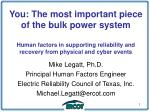 You: The most important piece of the bulk power system