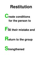 Restitution C reate conditions       for the person to F ix  their mistake and