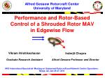 Performance and Rotor-Based Control of a Shrouded Rotor MAV in Edgewise Flow