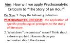 """Aim : How will we apply Psychoanalytic Criticism to """"The Story of an Hour"""""""