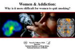 Women & Addiction: Why is it more difficult for women to quit smoking?