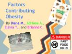 Factors Contributing Obesity