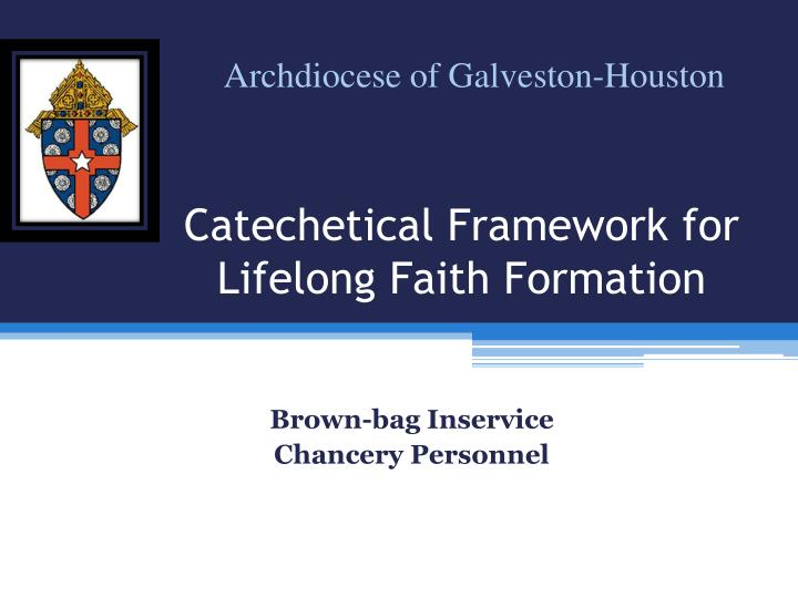 catechetical framework for lifelong faith formation n.