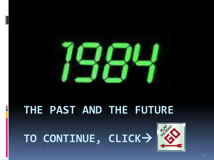 the past and the future to continue click n.
