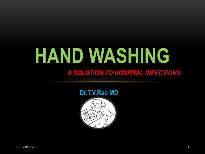hand washing a solution to hospital infections n.
