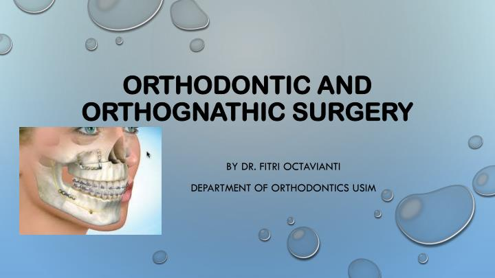 orthodontic and orthognathic surgery n.