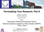 Formulating Your Research: Part II