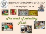 The week  of Healthy Food