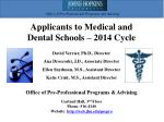 Applicants to  Medical and  Dental Schools – 2014 Cycle
