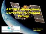 ATCOR3: Atmospheric Correction for Rugged Terrain