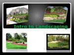 Intro to Landscaping