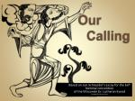 Our Calling