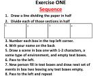 Exercise ONE Sequence