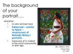 The background of your portrait….