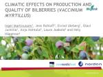 Effect of light conditions and temperature on production and quality