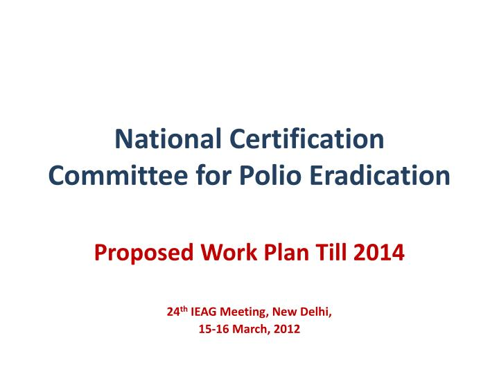 national certification committee for polio eradication n.