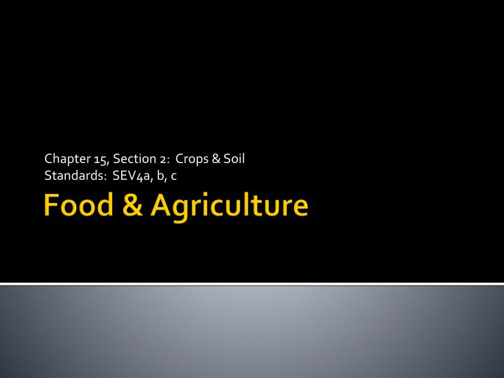 chapter 15 section 2 crops soil standards sev4a b c n.