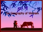 The Geography of Vietnam