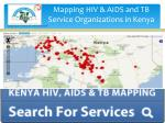 Mapping HIV & AIDS and TB Service Organizations in Kenya