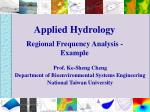 Applied Hydrology Regional Frequency Analysis - Example