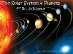 The Solar System & Planets 4 th Grade Science