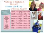 Welcome to Modules N Motion!! Lessons 1.06 & 1.07 with Mrs. Adair 