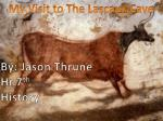 My Visit to The Lascaux Cave