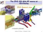 The IPHI 352 MHz RF source at CEA/Saclay