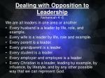 Dealing with Opposition to Leadership Nehemiah 4 -6