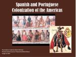 Spanish and Portuguese Colonization of the Americas