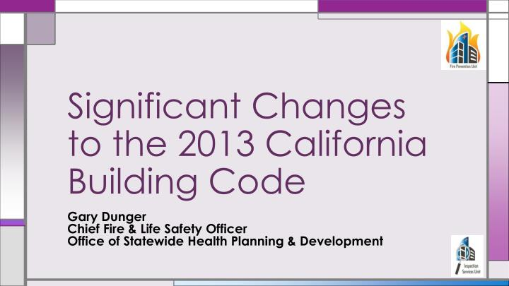 significant changes to the 2013 california building code n.