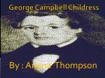George Campbell Childress