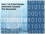 Part 1 of 3 Part Series: Informed Consent:  The Document