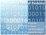 Physical Evidence