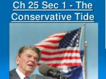 Ch 25 Sec 1 - The Conservative Tide