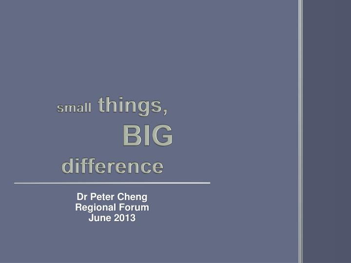 small things big difference n.