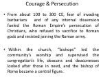 Courage & Persecution