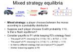 Mixed strategy equilibria