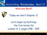 Accounting, Wednesday, April 11