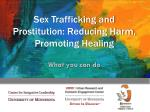 Sex Trafficking and Prostitution: Reducing Harm, Promoting Healing