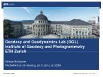 Geodesy and Geodynamics  Lab (GGL) Institute  of Geodesy and Photogrammetry ETH  Zurich