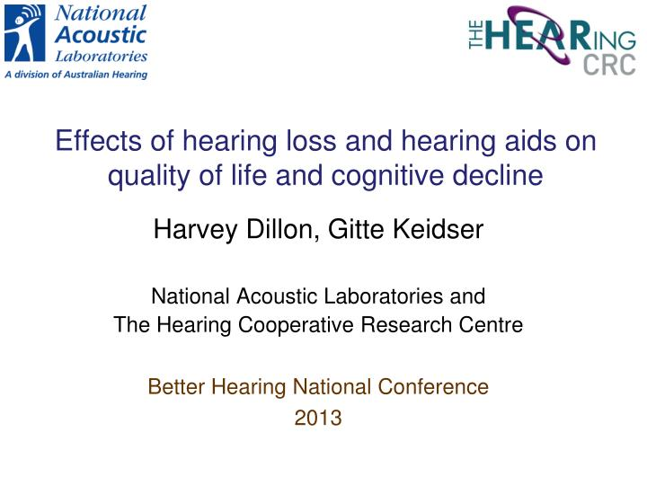 effects of hearing loss and hearing aids on quality of life and cognitive decline n.