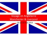 Voyage en Angleterre Manchester & Liverpool