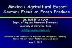 Mexico's Agricultural Export Sector: Focus on Fresh Produce