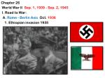 Chapter  26  World War II  Sep. 1, 1939 - Sep. 2, 1945 I . Road to War:
