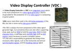 Video Display Controller ( VDC )